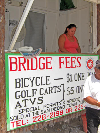 Bridge fees! Belize