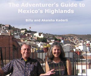 The Adventurer's Guide to Mexico's Highlands