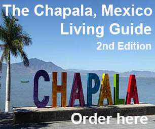 The Chapala, Mexico Living Guide 2nd Edition