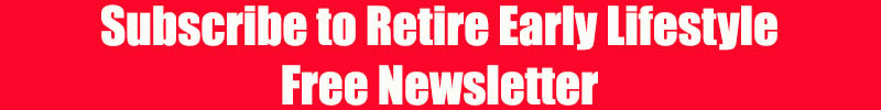 Subscribe Free Newsletter Retire Early Lifestyle